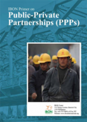 IBON Primer on Public-Private Partnerships (PPPs)
