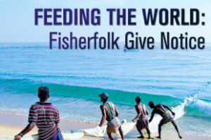 Feeding the World: Fisherfolk Give Notice (September-October 2012)