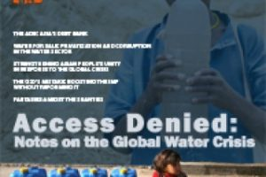 Access Denied: Notes on the Global Water Crisis (May-June 2009)