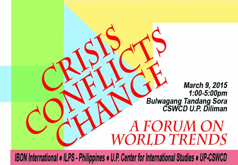 Crisis Conflicts Change: A Forum on World Trends