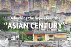 Debunking the hype about the 'Asian Century' (May-June 2012)