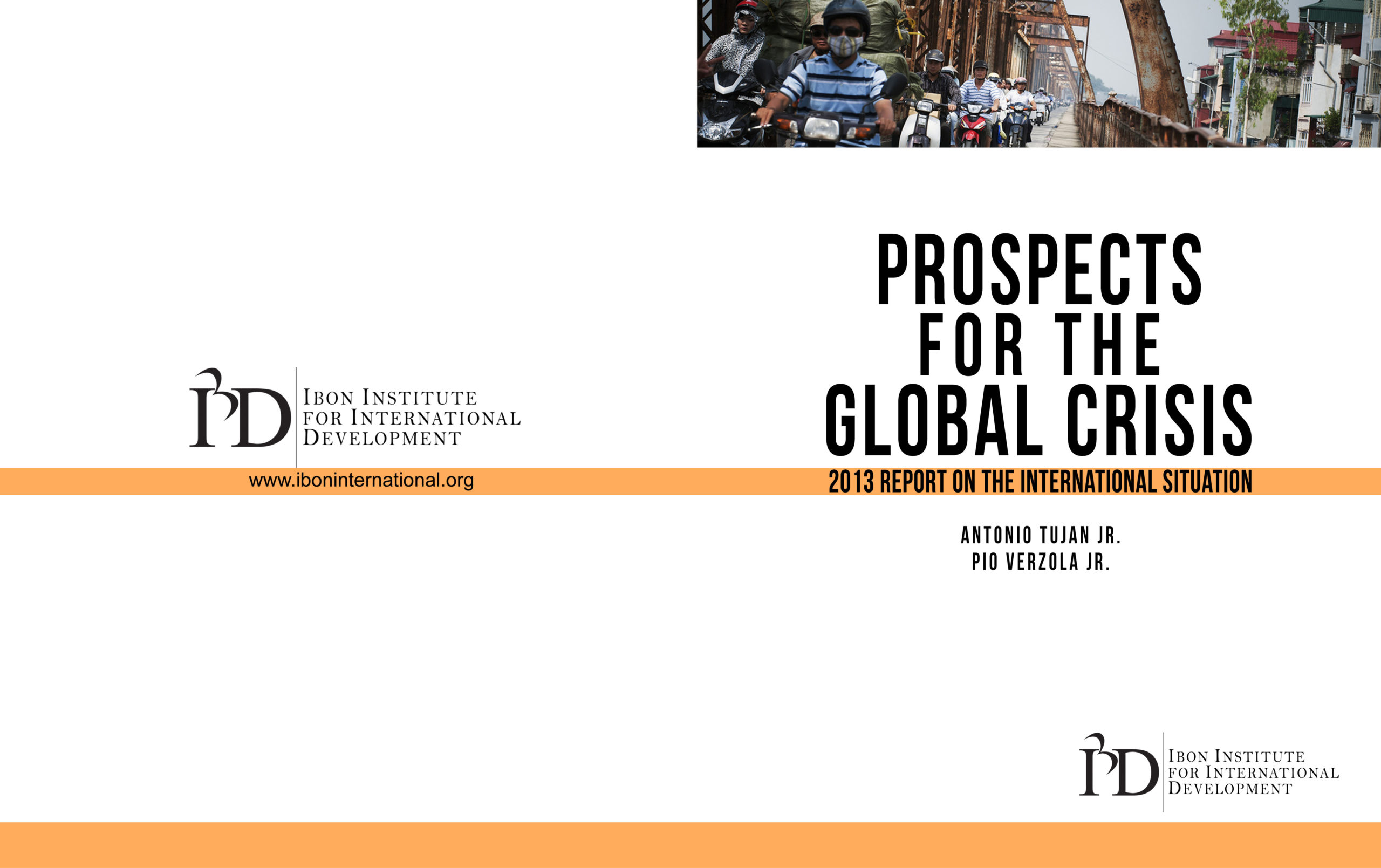 Prospects for the Global Crisis: 2013 Report on the International Situation