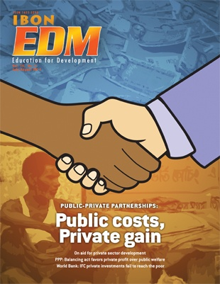 Public-Private Partnerships: Public costs, Private gain (July-August 2011)