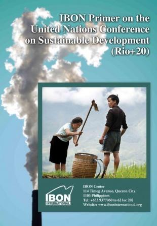IBON Primer on the United Nations Conference on Sustainable Development (Rio+20)
