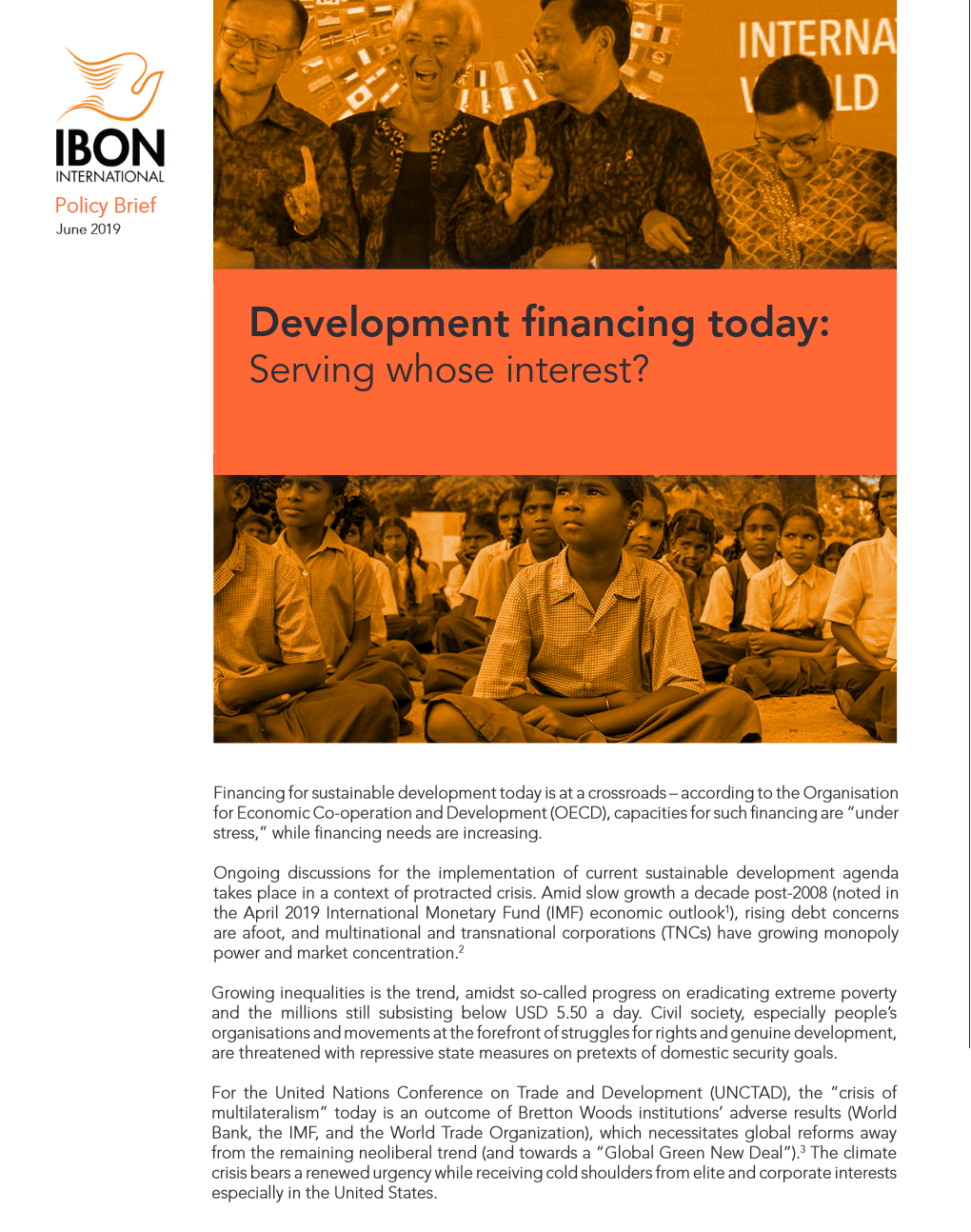 Development financing today: Serving whose interest?
