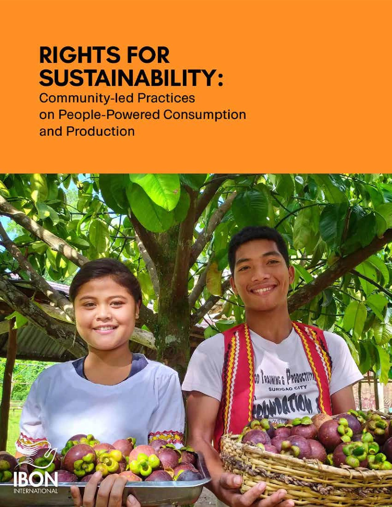 Rights for Sustainability: Community-led Practices on People-Powered Consumption and Production