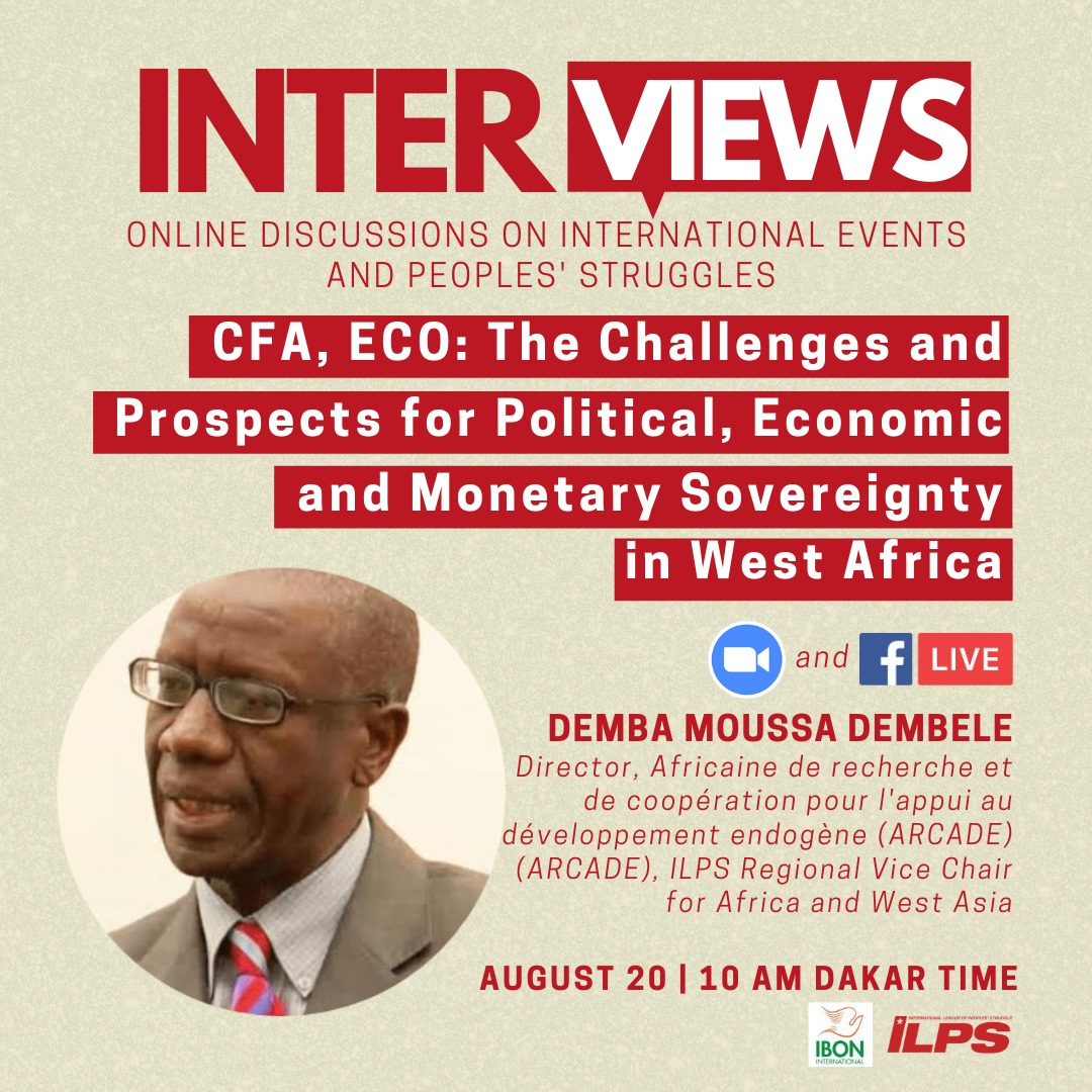ILPS Inter Views: Demba Moussa Dembele on the Challenges and Prospects of Political, Economic, and Monetary Sovereignty in West Africa