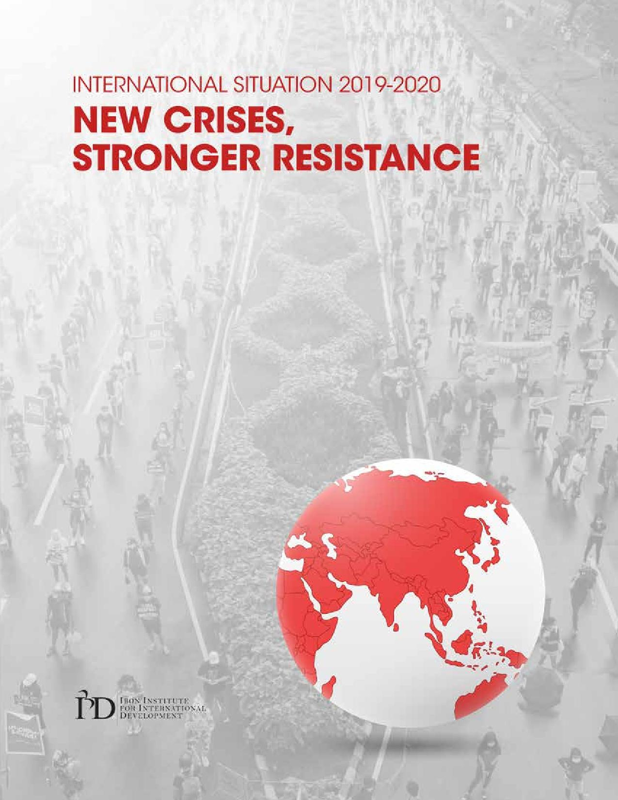 International Situation 2019-2020: New Crises, Stronger Resistance
