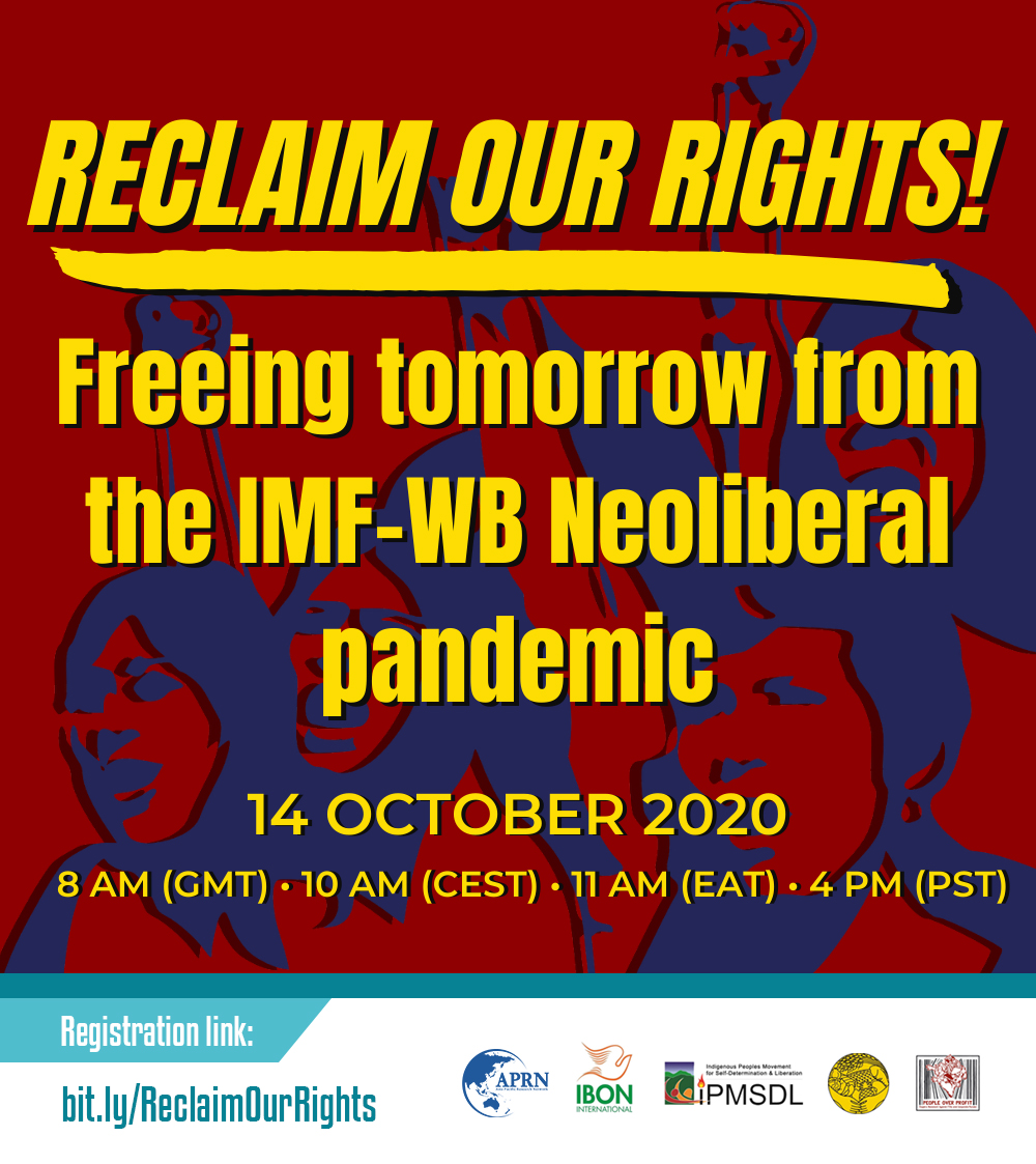 WEBINAR / Reclaim Our Rights: Freeing tomorrow from the IMF-WB neoliberal pandemic (14 October)