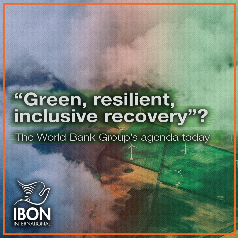 """[INFOGRAPHICS] """"Green, resilient, inclusive recovery""""?: The World Bank Group's agenda today"""