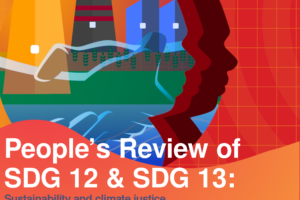 People's Review of SDG 12 & 13: Sustainability and climate justice beyond COVID-19